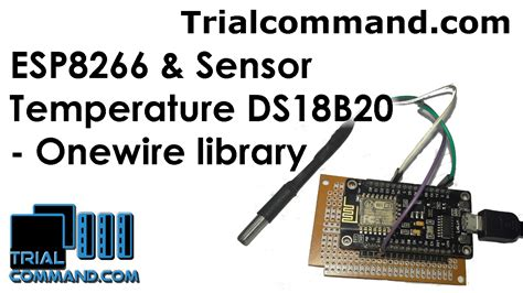 ESP8266 & Temperature Sensor DS18B20 and Onewire library