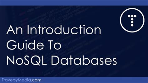 An Introduction To NoSQL Databases - YouTube