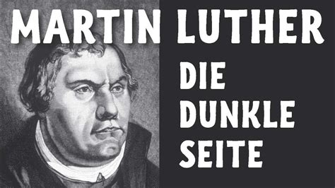 Die dunkle Seite Martin Luthers - Luther einmal anders