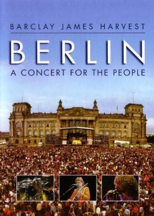 BARCLAY JAMES HARVEST Berlin - A Concert For The People