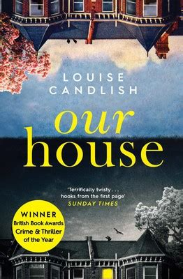 Our House   Book by Louise Candlish   Official Publisher